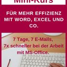 Gratis Mini Kurs   Mehr Effizienz bei der Arbeit mit Word, Excel und Co.   Anuschka Schwed