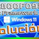 Instalar net framework 3.5 en Windows 11 error 0x800f0950