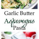 Garlic Butter Asparagus Pasta Recipe   Diethood