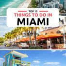 Discover the Best things to do in Miami