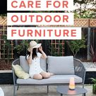How To: Care For Outdoor Furniture
