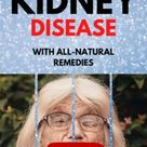 How can I restore my kidneys naturally?