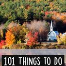 The Ultimate New England Bucket List: 101 Things to Do in New England