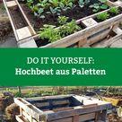 DIY-Anleitung: Hochbeet aus Paletten bauen