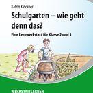 Schulgarten   wie geht denn das   Lernbiene Verlag