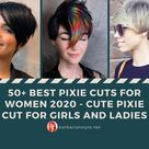 50+ Best Pixie Cuts for Women 2021   Cute Pixie Cut for Girls and Ladies