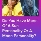 Are You More Similar To The Moon Or The Sun