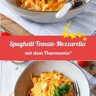 Spaghetti Tomate-Mozzarella – Rezept für den Thermomix®