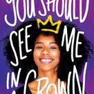 You Should See Me in a Crown (Hardcover) - Walmart.com
