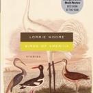 Birds of America by Lorrie Moore: 9780307474964 | PenguinRandomHouse.com: Books