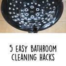 5 Easy Bathroom Cleaning Hacks