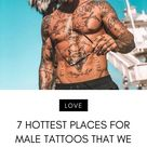 7 Hottest Places for Male Tattoos That We Love ...