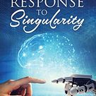 Psyche's Response to Singularity by Carolle M Dalley