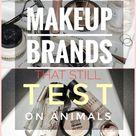 LIST of Makeup Brands that *STILL* Test on Animals 2021 - Cruel Brands