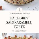 Earl Grey Salzkaramell Torte mit Mascarponefüllung
