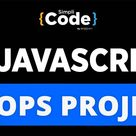 JavaScript Loops Project | Loops In JavaScript - For, While And Do While Loops