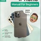 iPhone Manual For Beginners Magazine,  For All iPhones  * 2021 Edition  *  Issue, , 2021 * Printed in UK * (  Free Shipping )