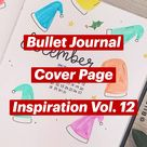 Bullet Journal    Cover Page    Inspiration Vol. 12