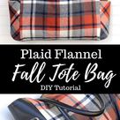 Plaid Flannel Fall Tote Bag - Sewing Tutorial - Orange Bettie