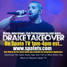 Drake Takeover On Spate Radio & Spate TV