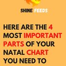 HERE ARE THE 4 MOST IMPORTANT PARTS OF YOUR NATAL CHART YOU NEED TO KNOW
