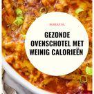Gezonde ovenschotel met weinig calorieën