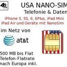 USA Daten Telefonie NANOSIM im AT&T Netz verfügbar auch mit Telefonflatrate und LTE Daten Flatrate 2GB, 6GB, 15GB, 24GB, 30GB für iPhone 5, 5C, 5S, 6, 6Plus, 7, iPad Air, iPad MINI & iPad Pro und andere Endgeräte mit Nano SIM