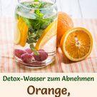 Orangen-Trauben-Minze-Wasser - Rezept für Infused Water - Detox-Wasser