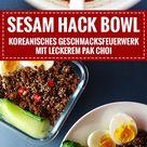 Koreanische Sesam Hack Bowl - Knabberkult