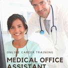 Medical Office Assistant Online Career Training