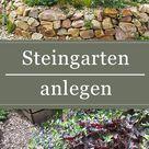 Steingarten anlegen Ideen & Tipps zum Gestalten eines Steingartens