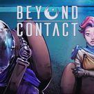 Beyond Contact | Gameplay Trailer