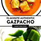 Authentic Gazpacho Recipe - Gimme Some Oven