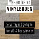 Vinylboden für Badezimmer - Wasserfest wie Fliesen, aber fußwarm - Geprüfte Qualität