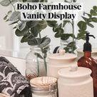 Boho Farmhouse  Vanity Display