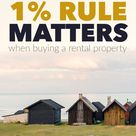 Why the One Percent Rule Matters (When Buying a Rental …)