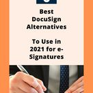 6 Best DocuSign Alternatives to Use in 2021 for e-Signatures