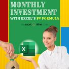 Compute Monthly Investments with Excel Formulas