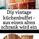Diy vintage küchenbuffet - aus einen alten schrank wird ein unikat 23