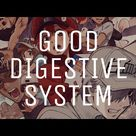 「 Healthy Digestive System 」|subliminal request|