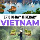 Best Vietnam Itinerary: 10 Days in Vietnam