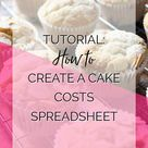 Bake This Happen — CREATE YOUR OWN CAKE COSTS SPREADSHEET