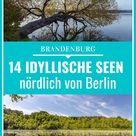 Seen in Brandenburg: 15 idyllische Seen im Barnim