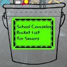 School Counselor Bucket List for High School Seniors