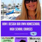 How I Design Our Own Homeschool High School Courses