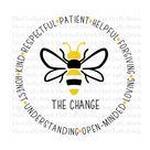 Bee The Change Digital File | Subliation File SVG File | PNG File | JPG File| Cricut Cut File | Silhouette Cut File