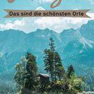 Das sind die schönsten Orte im Allgäu - Tipps und Highlights für deinen Urlaub