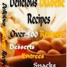 Delicious Diabetic  Recipes Over 500 Yummy Recipes