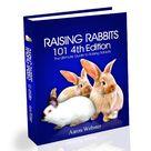 Raising Rabbits 101 - Complete Guide to Raising & Breeding Rabbits