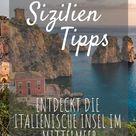 Sizilien Tipps für euren Urlaub auf der italienischen Insel | Urlaubsguru